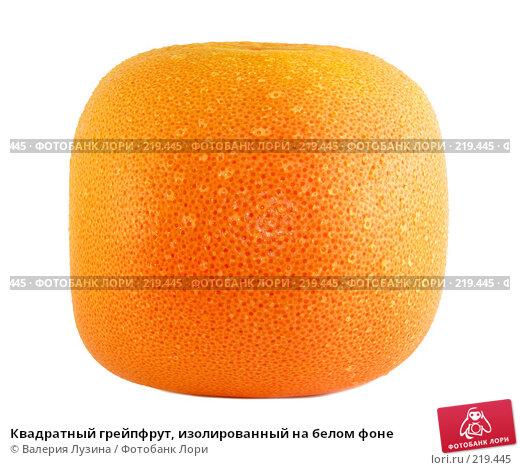 Квадратный грейпфрут, изолированный на белом фоне, фото № 219445, снято 26 июня 2007 г. (c) Валерия Потапова / Фотобанк Лори