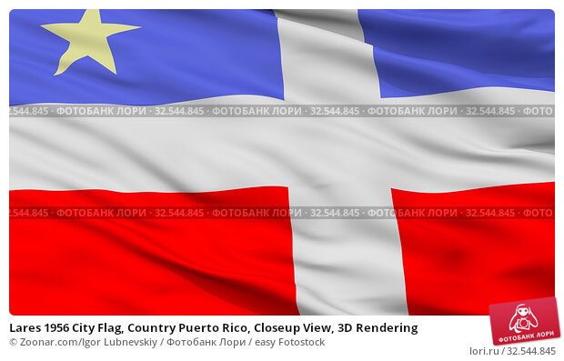 Купить «Lares 1956 City Flag, Country Puerto Rico, Closeup View, 3D Rendering», фото № 32544845, снято 7 декабря 2019 г. (c) easy Fotostock / Фотобанк Лори