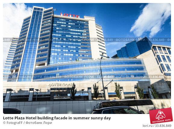 Купить «Lotte Plaza Hotel building facade in summer sunny day», фото № 33836849, снято 9 июля 2019 г. (c) FotograFF / Фотобанк Лори