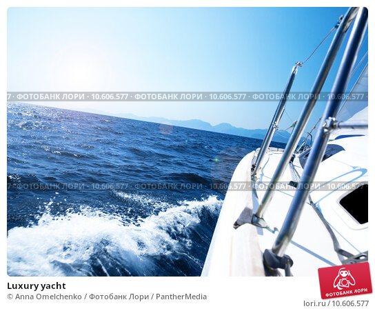 Luxury yacht. Стоковое фото, фотограф Anna Omelchenko / PantherMedia / Фотобанк Лори