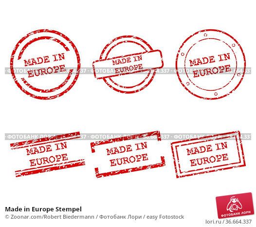 Made in Europe Stempel. Стоковое фото, фотограф Zoonar.com/Robert Biedermann / easy Fotostock / Фотобанк Лори