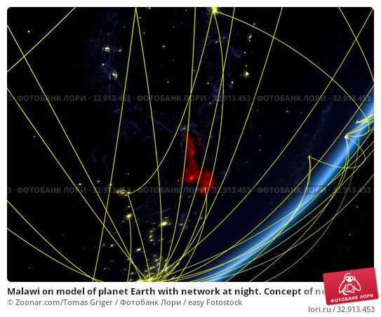 Malawi on model of planet Earth with network at night. Concept of new technology, communication and travel. 3D illustration. Elements of this image furnished by NASA. Стоковое фото, фотограф Zoonar.com/Tomas Griger / easy Fotostock / Фотобанк Лори