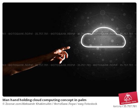 Man hand holding cloud computing concept in palm. Стоковое фото, фотограф Zoonar.com/Aleksandr Khakimullin / easy Fotostock / Фотобанк Лори