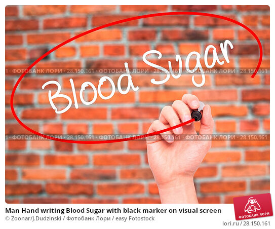 Купить «Man Hand writing Blood Sugar with black marker on visual screen», фото № 28150161, снято 19 июня 2018 г. (c) easy Fotostock / Фотобанк Лори