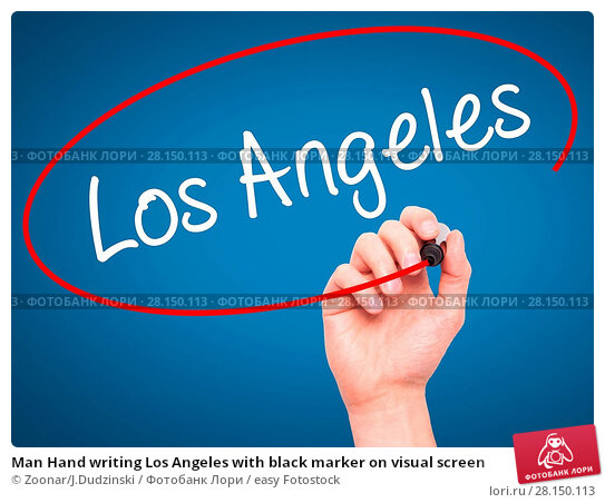 Купить «Man Hand writing Los Angeles with black marker on visual screen», фото № 28150113, снято 19 июня 2018 г. (c) easy Fotostock / Фотобанк Лори
