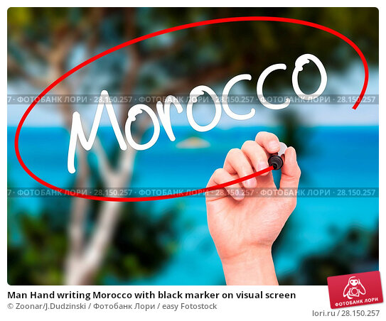 Купить «Man Hand writing Morocco with black marker on visual screen», фото № 28150257, снято 19 июня 2018 г. (c) easy Fotostock / Фотобанк Лори