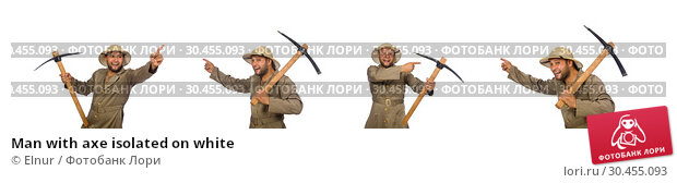 Man with axe isolated on white. Стоковое фото, фотограф Elnur / Фотобанк Лори