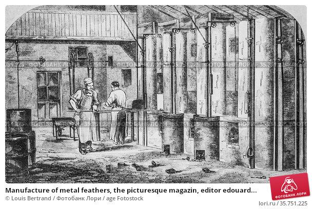 Manufacture of metal feathers, the picturesque magazin, editor edouard... (2009 год). Редакционное фото, фотограф Louis Bertrand / age Fotostock / Фотобанк Лори
