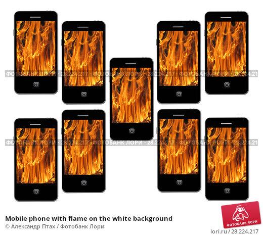 Купить «Mobile phone with flame on the white background», иллюстрация № 28224217 (c) Александр Птах / Фотобанк Лори