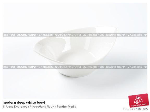 Купить «modern deep white bowl», фото № 27785885, снято 21 февраля 2018 г. (c) PantherMedia / Фотобанк Лори