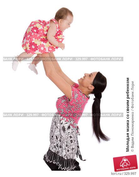 Молодая мама со своим ребенком, фото № 329997, снято 9 мая 2008 г. (c) Вадим Пономаренко / Фотобанк Лори