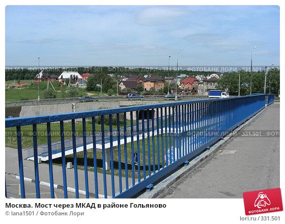 Москва. Мост через МКАД в районе Гольяново, эксклюзивное фото № 331501, снято 9 июня 2008 г. (c) lana1501 / Фотобанк Лори