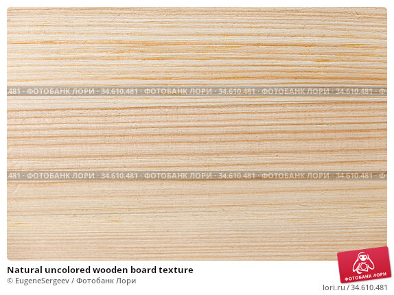Natural uncolored wooden board texture. Стоковое фото, фотограф EugeneSergeev / Фотобанк Лори