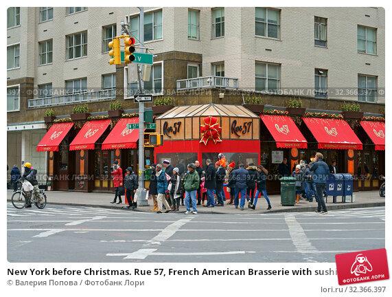 Купить «New York before Christmas. Rue 57, French American Brasserie with sushi bar located in Midtown Manhattan. New York City, USA», фото № 32366397, снято 8 декабря 2017 г. (c) Валерия Попова / Фотобанк Лори
