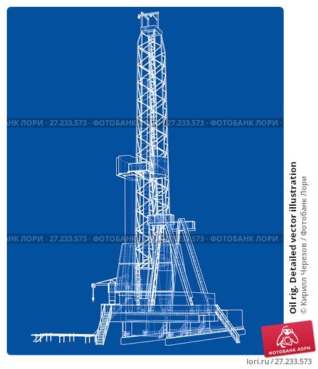 Купить «Oil rig. Detailed vector illustration», иллюстрация № 27233573 (c) Кирилл Черезов / Фотобанк Лори