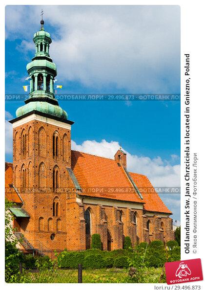 Купить «Old landmark Sw. Jana Chrzciciela is located in Gniezno, Poland», фото № 29496873, снято 11 мая 2018 г. (c) Яков Филимонов / Фотобанк Лори
