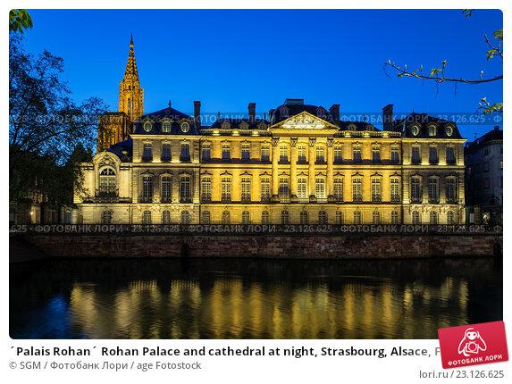 Купить «´Palais Rohan´ Rohan Palace and cathedral at night, Strasbourg, Alsace, France.», фото № 23126625, снято 26 января 2020 г. (c) age Fotostock / Фотобанк Лори