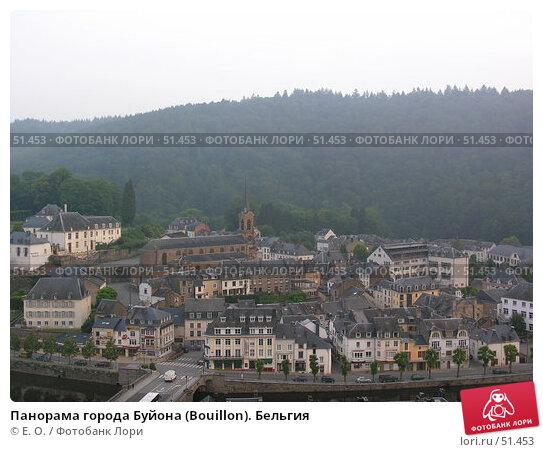 Купить «Панорама города Буйона (Bouillon). Бельгия», фото № 51453, снято 7 июня 2007 г. (c) Екатерина Овсянникова / Фотобанк Лори