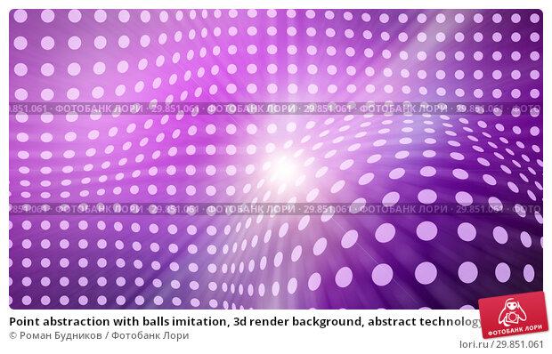 Купить «Point abstraction with balls imitation, 3d render background, abstract technology backdrop», иллюстрация № 29851061 (c) Роман Будников / Фотобанк Лори
