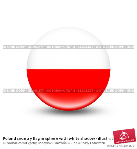 Poland country flag in sphere with white shadow - illustration. Стоковое фото, фотограф Zoonar.com/Evgeny Babaylov / easy Fotostock / Фотобанк Лори
