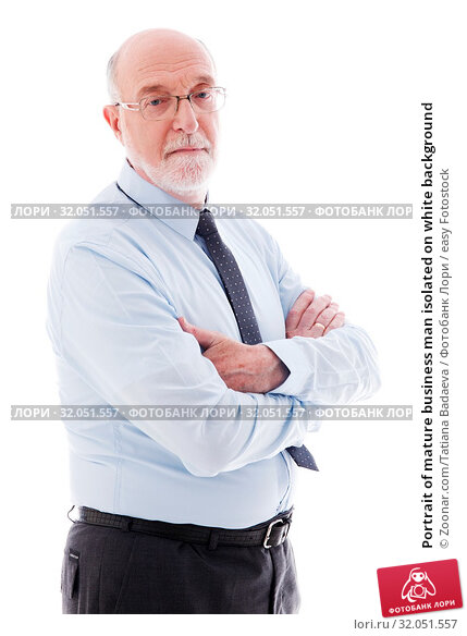 Portrait of mature business man isolated on white background. Стоковое фото, фотограф Zoonar.com/Tatiana Badaeva / easy Fotostock / Фотобанк Лори