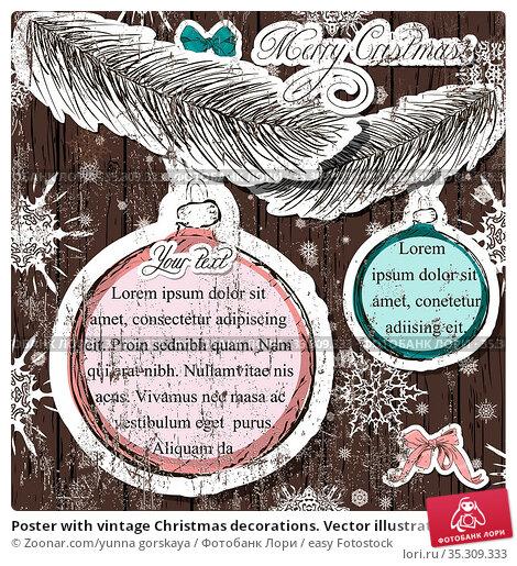 Poster with vintage Christmas decorations. Vector illustration EPS10. Стоковое фото, фотограф Zoonar.com/yunna gorskaya / easy Fotostock / Фотобанк Лори