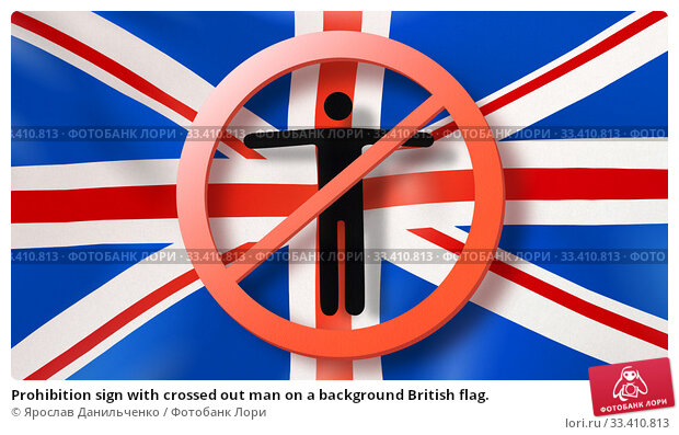 Купить «Prohibition sign with crossed out man on a background British flag.», фото № 33410813, снято 18 января 2018 г. (c) Ярослав Данильченко / Фотобанк Лори