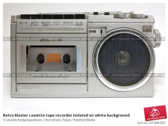 Купить «Retro blaster cassette tape recorder isolated on white background», фото № 21949937, снято 18 октября 2019 г. (c) PantherMedia / Фотобанк Лори