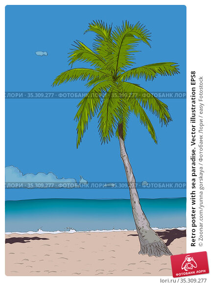 Retro poster with sea paradise. Vector illustration EPS8. Стоковое фото, фотограф Zoonar.com/yunna gorskaya / easy Fotostock / Фотобанк Лори