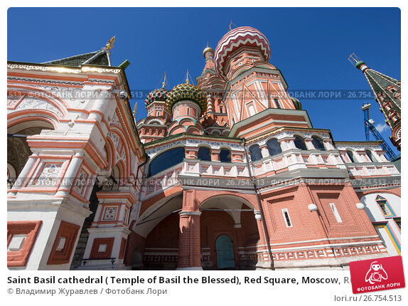 Saint Basil cathedral ( Temple of Basil the Blessed), Red Square, Moscow, Russia, фото № 26754513, снято 6 августа 2017 г. (c) Владимир Журавлев / Фотобанк Лори