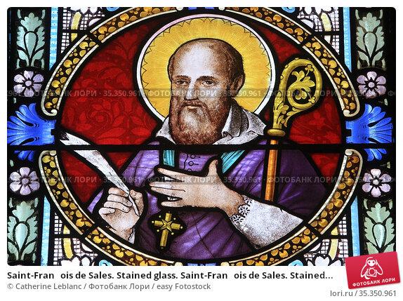 Saint-Franois de Sales. Stained glass. Saint-Franois de Sales. Stained... Стоковое фото, фотограф Catherine Leblanc / easy Fotostock / Фотобанк Лори