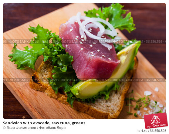 Sandwich with avocado, raw tuna, greens. Стоковое фото, фотограф Яков Филимонов / Фотобанк Лори