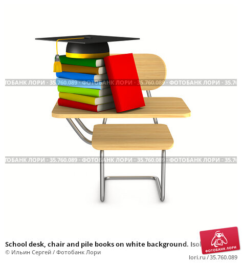 School desk, chair and pile books on white background. Isolated 3D illustration. Стоковая иллюстрация, иллюстратор Ильин Сергей / Фотобанк Лори