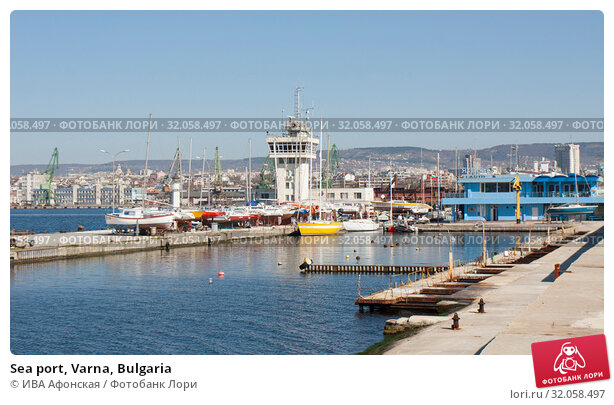 Sea port, Varna, Bulgaria (2015 год). Редакционное фото, фотограф ИВА Афонская / Фотобанк Лори