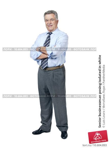 Senior businessman posing isolated in white. Стоковое фото, фотограф Luis Louro / PantherMedia / Фотобанк Лори