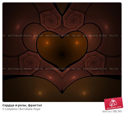 Сердце и розы, фрактал, иллюстрация № 195741 (c) Liseykina / Фотобанк Лори