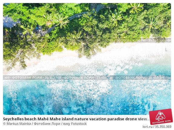 Seychelles beach Mahé Mahe island nature vacation paradise drone view... Стоковое фото, фотограф Markus Mainka / easy Fotostock / Фотобанк Лори