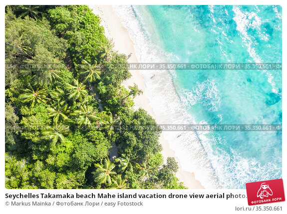 Seychelles Takamaka beach Mahe island vacation drone view aerial photo... Стоковое фото, фотограф Markus Mainka / easy Fotostock / Фотобанк Лори