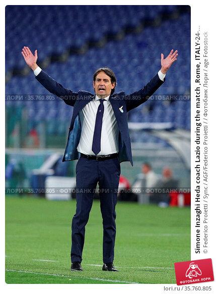 Simone Inzaghi Heda coach Lazio during the match ,Rome, ITALY-24-... Редакционное фото, фотограф Federico Proietti / Sync / AGF/Federico Proietti / / age Fotostock / Фотобанк Лори