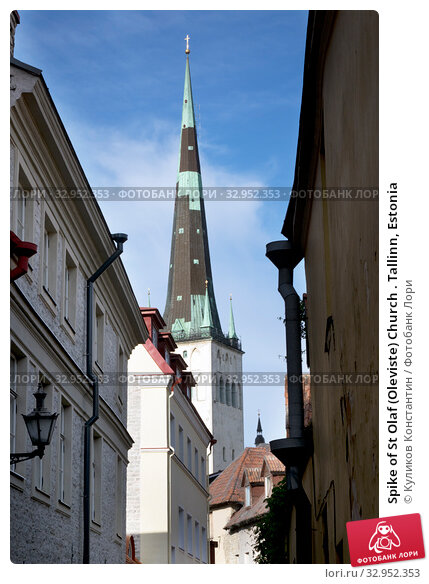Spike of St Olaf (Oleviste) Church . Tallinn, Estonia (2016 год). Стоковое фото, фотограф Куликов Константин / Фотобанк Лори