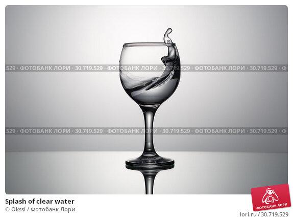 Купить «Splash of clear water», фото № 30719529, снято 23 апреля 2019 г. (c) Okssi / Фотобанк Лори