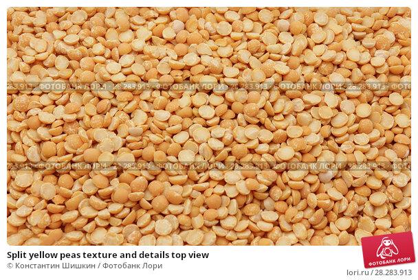 Купить «Split yellow peas texture and details top view», фото № 28283913, снято 9 апреля 2018 г. (c) Константин Шишкин / Фотобанк Лори