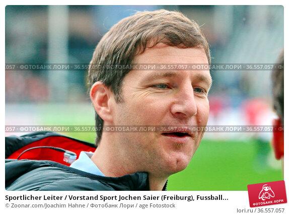 Sportlicher Leiter / Vorstand Sport Jochen Saier (Freiburg), Fussball... Стоковое фото, фотограф Zoonar.com/Joachim Hahne / age Fotostock / Фотобанк Лори