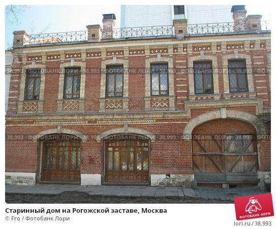 Старинный дом на Рогожской заставе, Москва, фото № 38993, снято 18 апреля 2004 г. (c) Fro / Фотобанк Лори