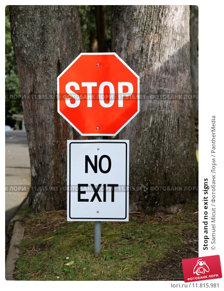Купить «Stop and no exit signs», фото № 11815981, снято 20 марта 2019 г. (c) PantherMedia / Фотобанк Лори