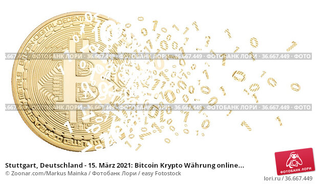 Stuttgart, Deutschland - 15. März 2021: Bitcoin Krypto Währung online... Стоковое фото, фотограф Zoonar.com/Markus Mainka / easy Fotostock / Фотобанк Лори