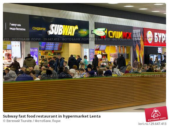 Купить «Subway fast food restaurant in hypermarket Lenta», фото № 29647413, снято 2 января 2018 г. (c) Евгений Ткачёв / Фотобанк Лори