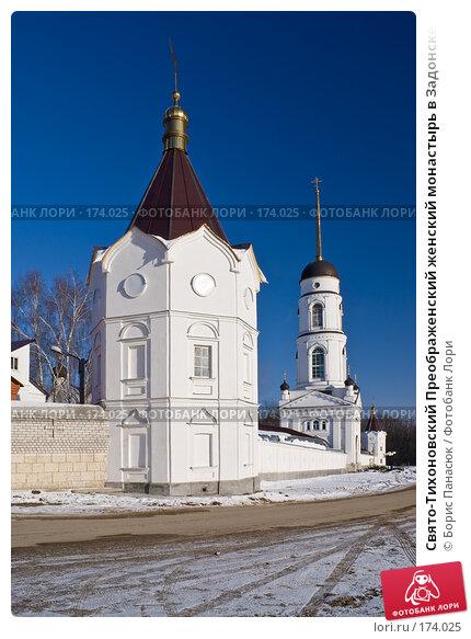 Свято-Тихоновский Преображенский женский монастырь в Задонске, фото № 174025, снято 1 января 2008 г. (c) Борис Панасюк / Фотобанк Лори