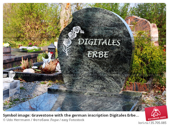 Symbol image: Gravestone with the german inscription Digitales Erbe... Стоковое фото, фотограф Udo Herrmann / easy Fotostock / Фотобанк Лори