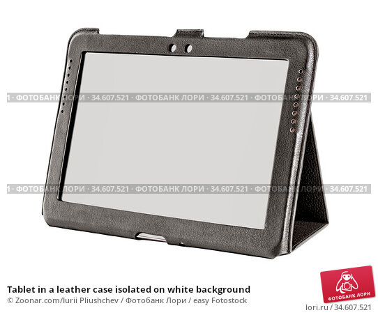Tablet in a leather case isolated on white background. Стоковое фото, фотограф Zoonar.com/Iurii Pliushchev / easy Fotostock / Фотобанк Лори